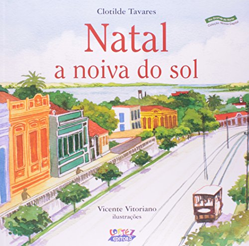 Natal, a Noiva do Sol, livro de Clotilde Tavares