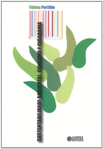 Sustentabilidade ambiental, consumo e cidadania, livro de Fátima Portilho