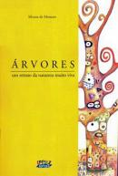 Árvores: um retrato da natureza muito viva, livro de Silvana de Menezes