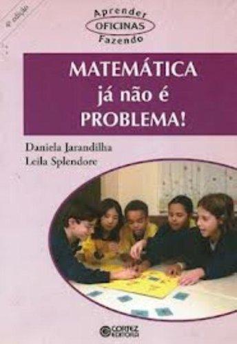 Matemática já não É Problema!, livro de Daniela Jarandilha