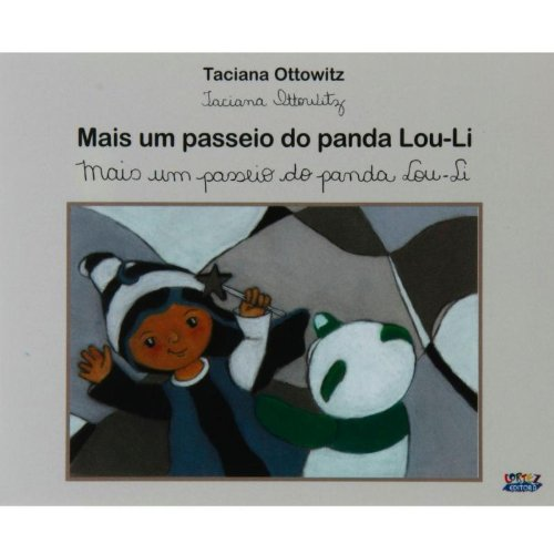 Mais Um Passeio do Panda Lou-Li, livro de Taciana Ottowitz