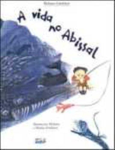 A Vida no Abissal, livro de Denize Grudzien