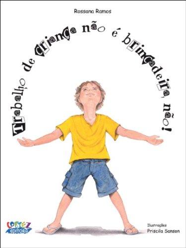 Trabalho de criança não é brincadeira, não!, livro de Priscila Sanson
