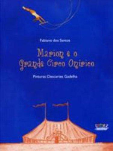 Marion e o Grande Circo Onírico, livro de Descartes Gadelha