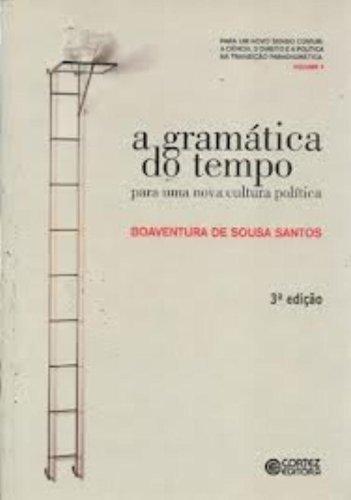 Gramática do tempo, A - para uma nova cultura política, livro de Boaventura de Sousa Santos