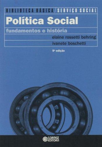 Política Social - fundamentos e história, livro de Elaine Behring, Ivanete Boschetti