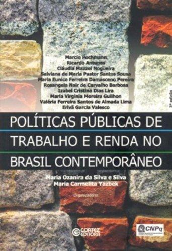 Políticas públicas de trabalho e renda no Brasil contemporâneo, livro de Maria Carmelita Yazbek e Maria Ozanira da Silva e Silva