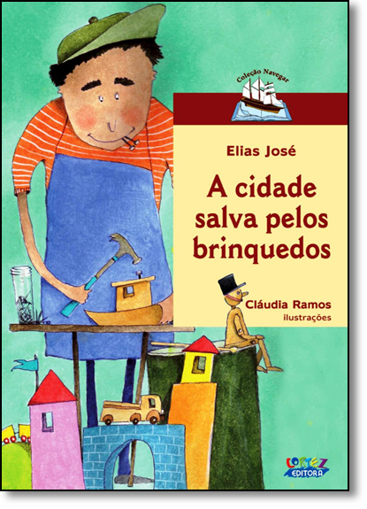 Cidade salva pelos brinquedos, A, livro de Elias José