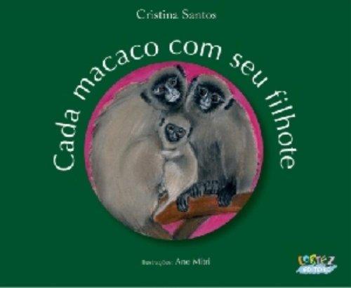 Cada macaco com seu filhote, livro de SANTOS, CRISTINA