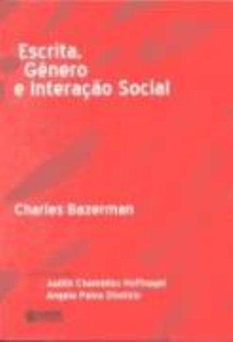 Escrita, gênero e interação social, livro de BAZERMAN, CHARLES
