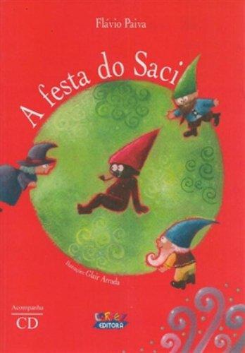 Festa do Saci, A (acompanha cd), livro de Flávio Paiva