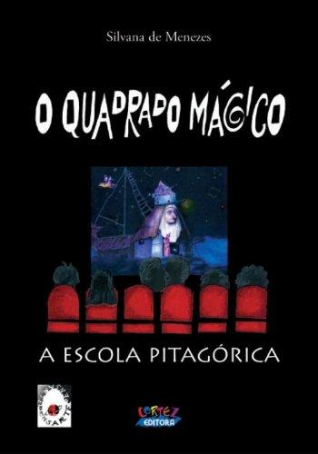 Quadrado mágico, O - a Escola pitagórica, livro de MENEZES, SILVANA