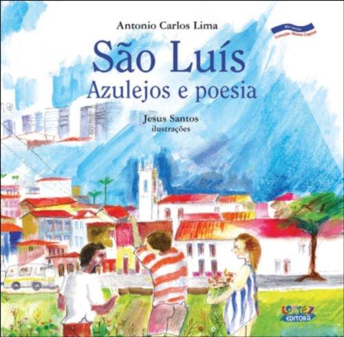 São Luís - azulejos e poesia, livro de LIMA, ANTONIO CARLOS