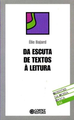 QUESTAO 133 - DA ESCUTA DE TEXTOS A LEITURA, livro de BAJRD, ELIE