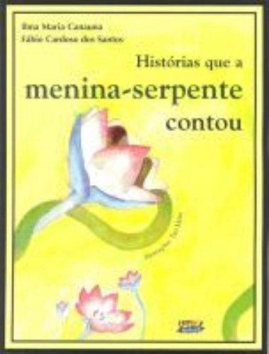Histórias que a menina-serpente contou, livro de Fábio Cardoso dos Santos e Ilma Maria Canauna
