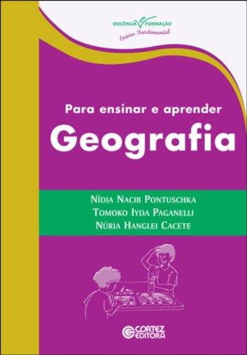 Para ensinar e aprender Geografia, livro de PONTUSHKA, NIDIA NACIB