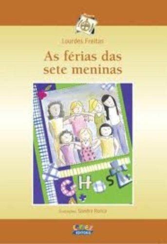 Férias das sete meninas, As, livro de FREITAS, LOURDES MARIA SILVA