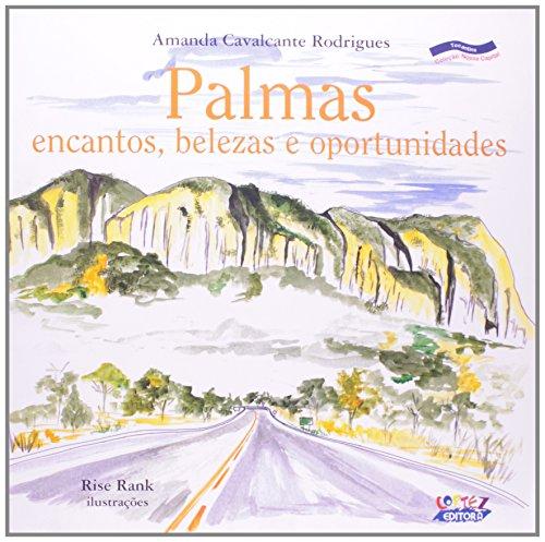 Palmas - encantos, belezas e oportunidades, livro de RODRIGUES, AMANDA CAVALCANTE