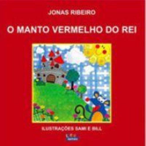 Manto vermelho do rei, O, livro de Jonas Ribeiro