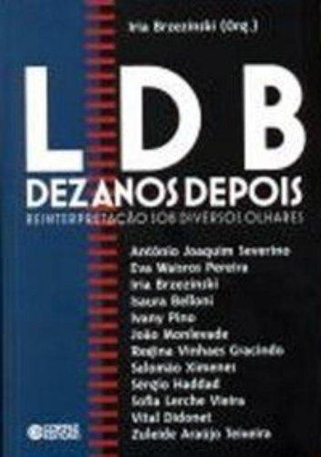 LDB dez anos depois - reinterpretação sob diversos olhares, livro de BRZEZINSKI, IRIA