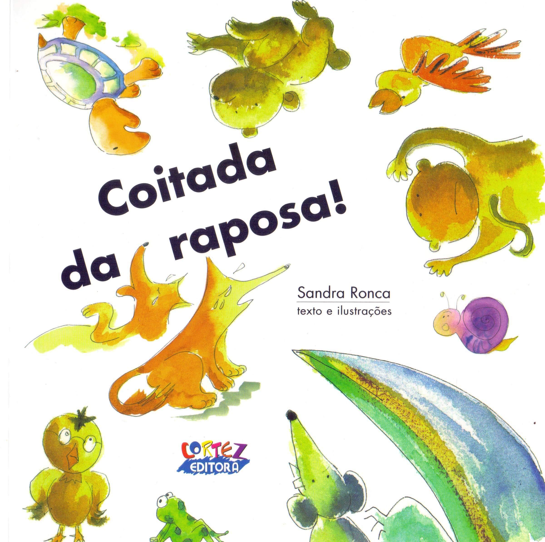 Coitada da raposa!, livro de Sandra Ronca
