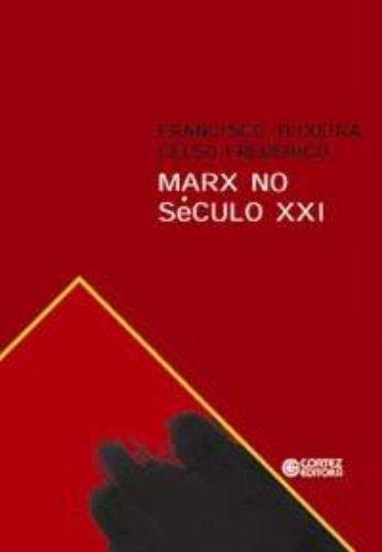 Marx no século XXI, livro de FREDERICO, CELSO