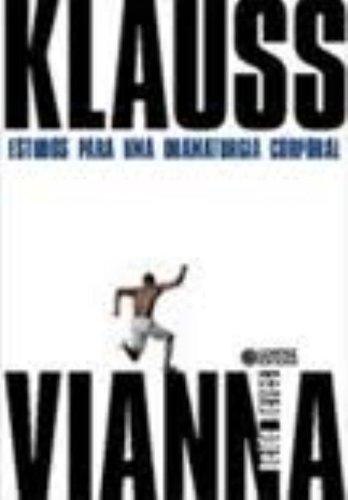 Klauss Vianna - estudos para uma dramaturgia corporal, livro de NEVES, NEIDE