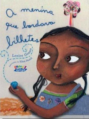 Menina que bordava bilhetes, A, livro de Lenice Gomes