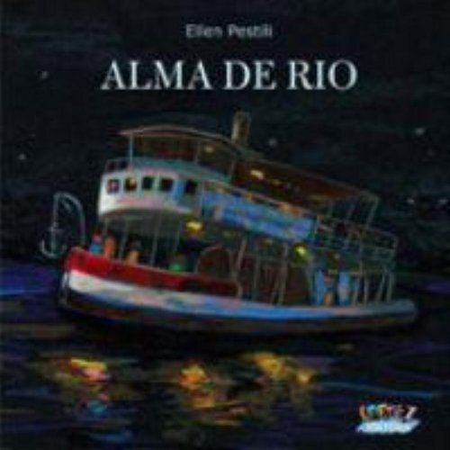 Alma de rio, livro de PESTILI, ELLEN