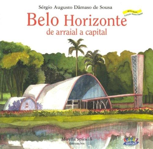 Belo Horizonte - de arraial a capital, livro de EDITORA, CORTEZ