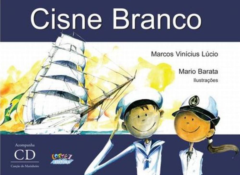 Cisne Branco [acompanha CD], livro de Marcos Vinícius Lúcio, Mario Baratta [ilustrações]