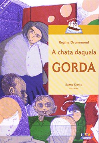 Chata daquela gorda, A, livro de DRUMMOND, REGINA