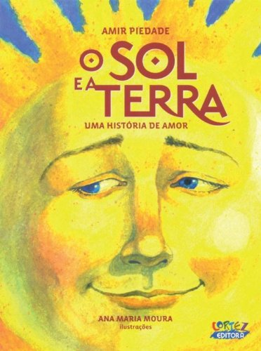 Sol e a terra, O - uma história de amor, livro de PIEDADE, AMIR