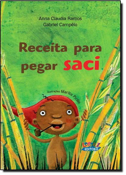 Receita para pegar saci, livro de Anna Claudia Ramos