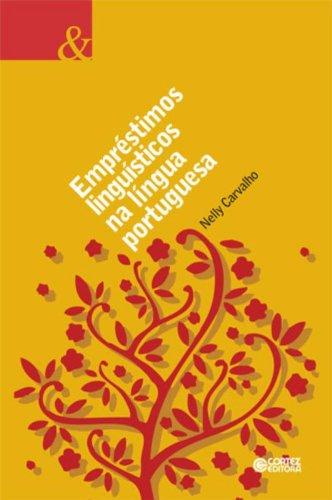Empréstimos linguísticos na língua portuguesa, livro de CARVALHO, NELLY DE