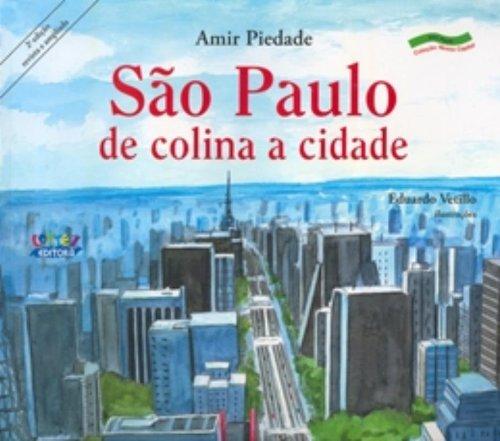 São Paulo - de colina a cidade, livro de PIEDADE, AMIR