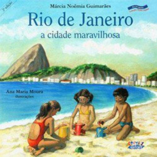Rio de Janeiro - a cidade maravilhosa, livro de GUIMARAES, MARCIA