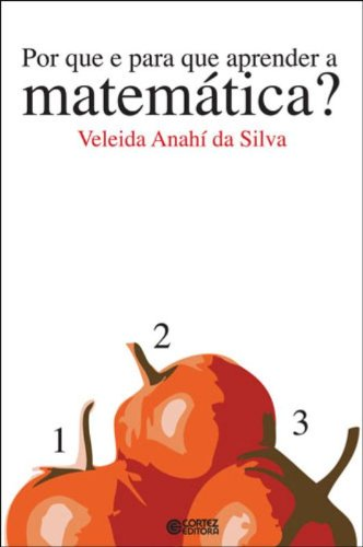 Por que e para que aprender a matemática?, livro de NENHUM AUTOR CADASTRADO