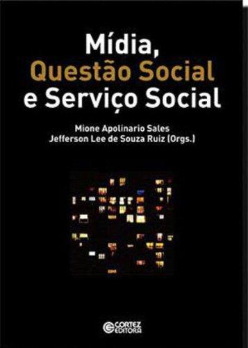 Mídia, questão social e serviço social, livro de Jefferson Lee de Souza Ruiz e Mione Apolinario Sales