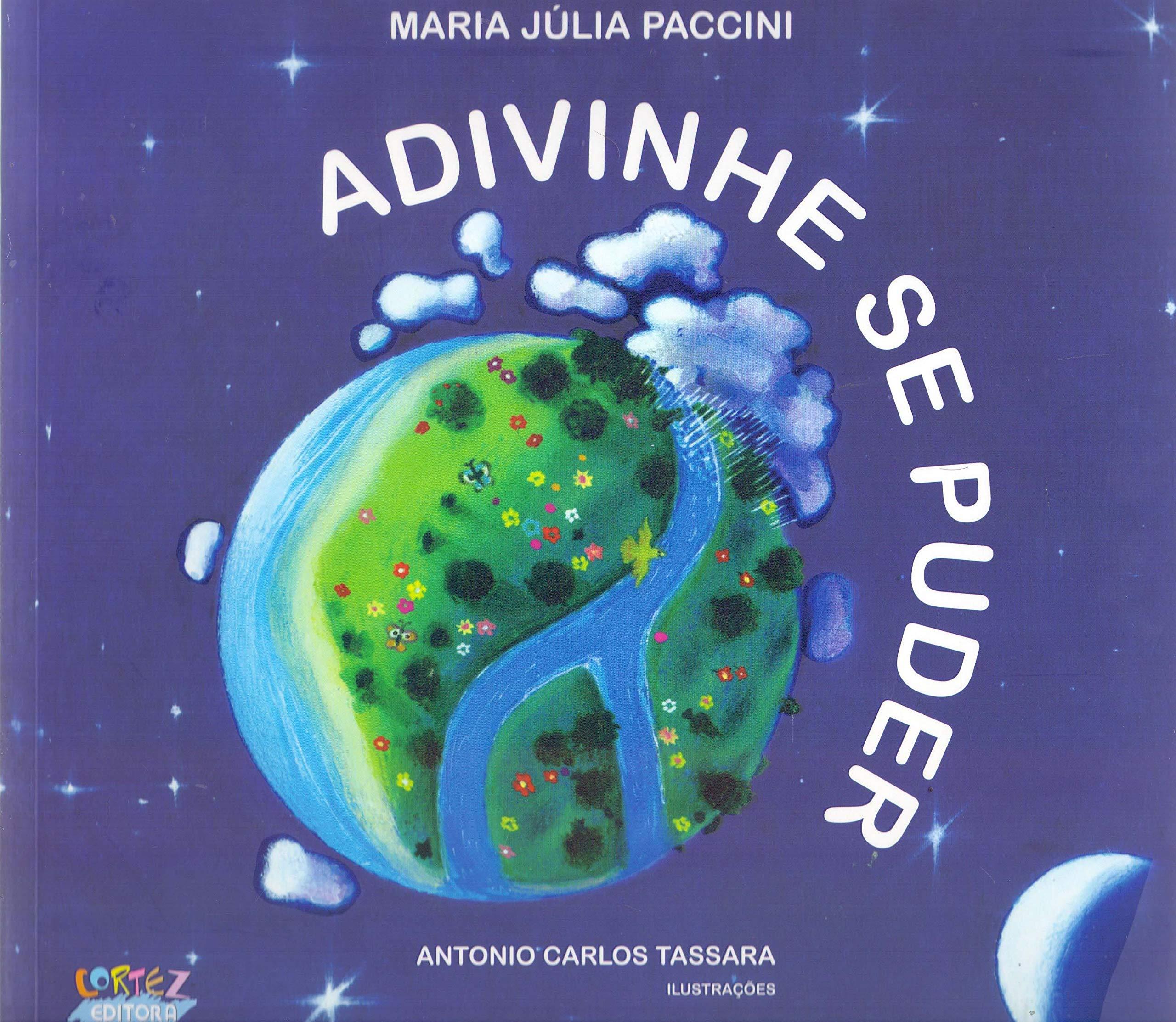 Adivinhe se puder, livro de Maria Júlia Paccini, Antonio Carlos Tassara [ilustrações]