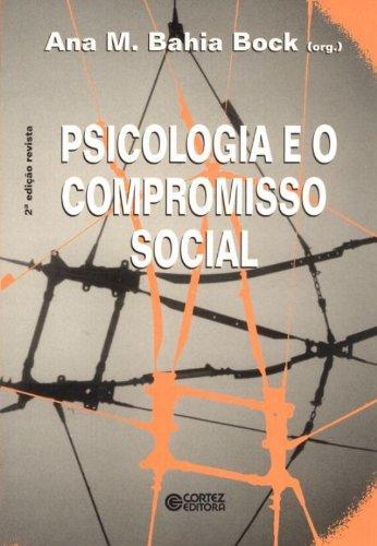 Psicologia e o compromisso social, livro de BOCK, ANA MERCES BAHIA
