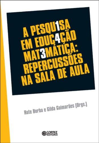 Pesquisa em educação matemática, A - repercussões em sala de aula, livro de BORBA, RUTE ; PIEDADE, GILDA DE GUIMARAES
