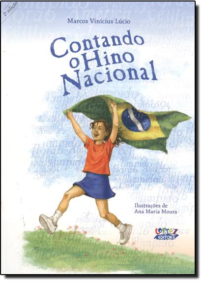 Contando o Hino Nacional, livro de Marcos Vinicius Lucio