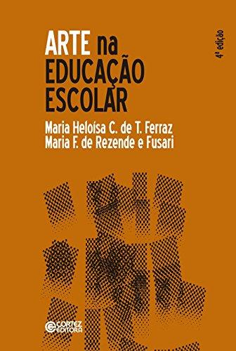 Arte na educação escolar, livro de Maria F. de Rezende e Fusari, Maria Heloísa C. de T. Ferraz