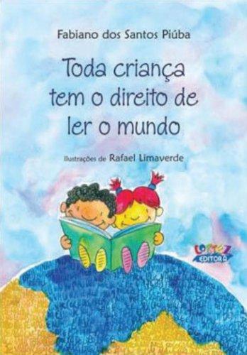 Toda criança tem o direito de ler o mundo, livro de Fabiano Dos Santos