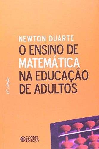 Ensino de matemática na educação de adultos, O, livro de DUARTE, NEWTON
