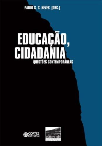 Educação, Cidadania - questões contemporâneas, livro de NEVES, PAULO C.