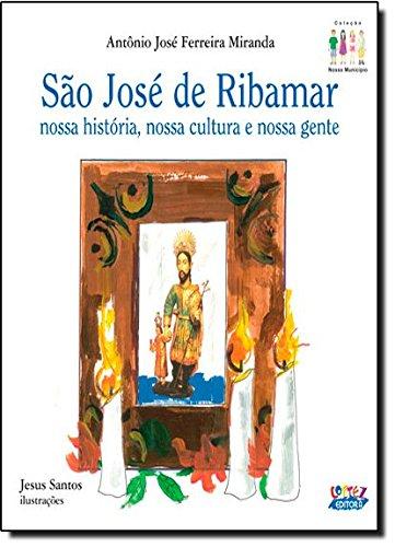 São José de Ribamar - nossa história, nossa cultura e nossa gente, livro de Antônio José Ferreira Miranda
