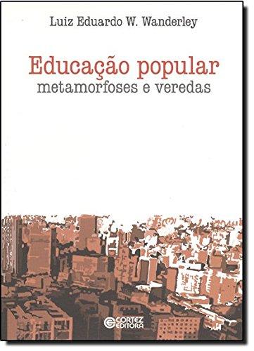 Educação Popular. Metamorfoses e Veredas, livro de Luiz Eduardo Wanderley