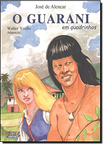 Guarani, O (em quadrinhos), livro de ALENCAR, JOSE DE